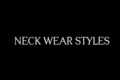 neck wear styles